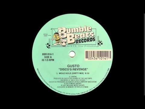 Gusto - Disco's Revenge (Mole Hole Dirty Mix 1995)