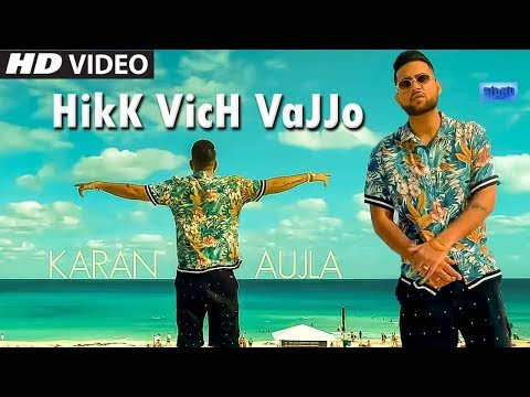 Hikk Vich Vajjo (Full Video) Karan Aujla | Deep Jandu | Rupan Bal | Latest Punjabi Song 2019