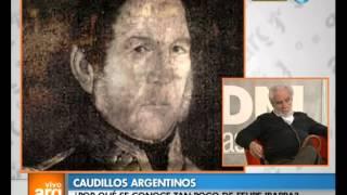 Vivo en Arg - Reflexiones: Caudillos argentinos II - 27-08-13
