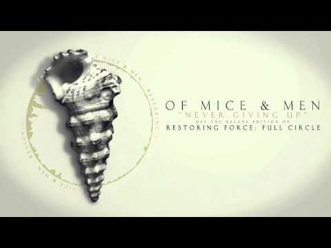 Of Mice & Men  Never Giving Up