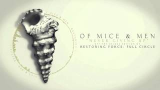 Watch Of Mice  Men Never Giving Up video