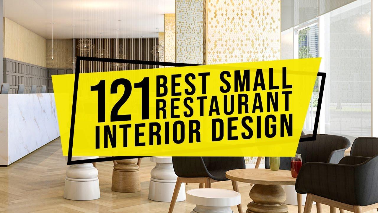 121 Best Small Restaurant Interior Design Decor And Furniture Ideas 2020 Youtube