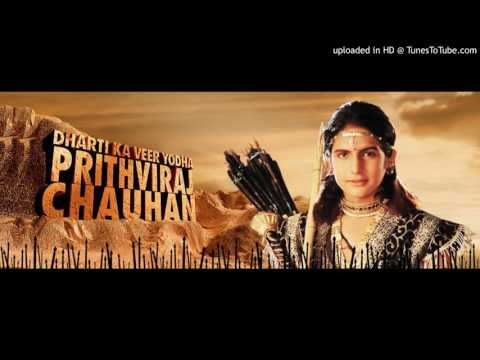 Prithaviraj Chauhan title song