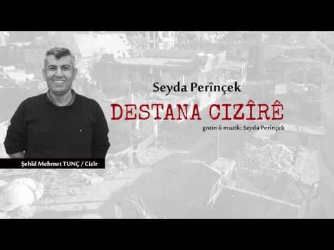Destana Cizire - Seyda Perinçek 2017 YENİ
