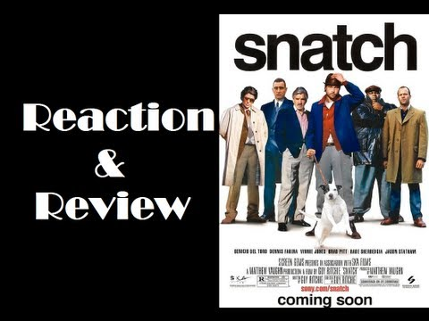 """""""Snatch"""" Reaction & Review"""