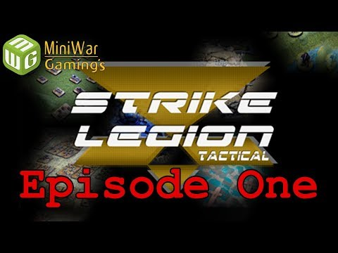 Strike Legion Tactical: Episode One