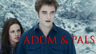 Adum & Pals: The Twilight Saga: Eclipse