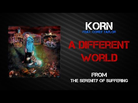 Korn - A Different World [Lyrics Video]