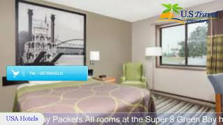 Super 8 Green Bay - Green Bay Hotels, Wisconsin