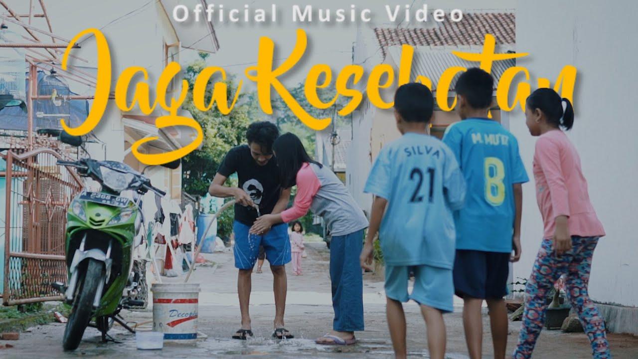 Jaga Kesehatan ( Official Music Video )