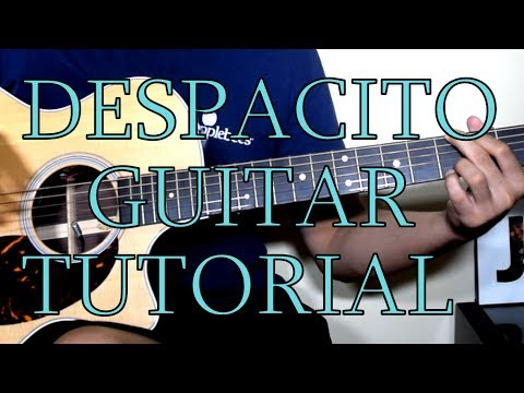 DESPACITO | VERY EASY GUITAR CHORDS TUTORIAL