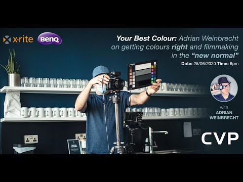 """Download Webinar: Your Best Color: Adrian Weinbrecht on getting colors right & filmmaking in the """"new normal"""""""