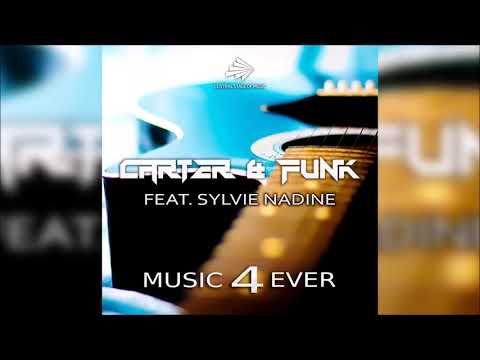 Carter & Funk feat. Sylvie Nadine - Music 4 Ever (Max R. Remix Edit)