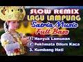 Slow Remix Lagu Lampung Satria Music Bandar Lampung  Mp3 - Mp4 Download