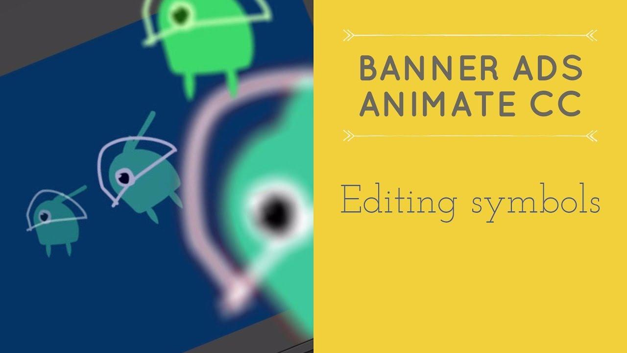 editing symbols in adobe animate html5 banner ads in adobe