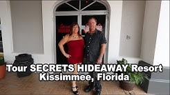 Tom and Bunny take you on a tour of Secrets Hideaway Lifestyle Resort in Kissimmee Florida