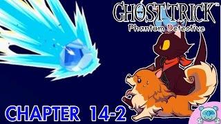Ghost Trick [Phantom Detective] # 14-2 : เทพเจ้าแห่งหินผา