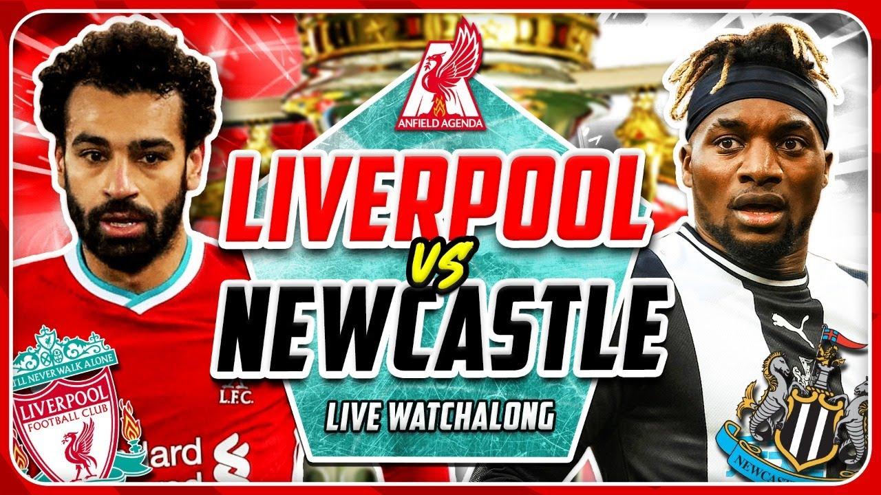LIVERPOOL vs NEWCASTLE LIVE WATCHALONG - YouTube