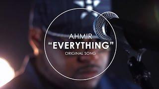 "Video ""EVERYTHING"" original song by AHMIR download MP3, 3GP, MP4, WEBM, AVI, FLV Juni 2018"