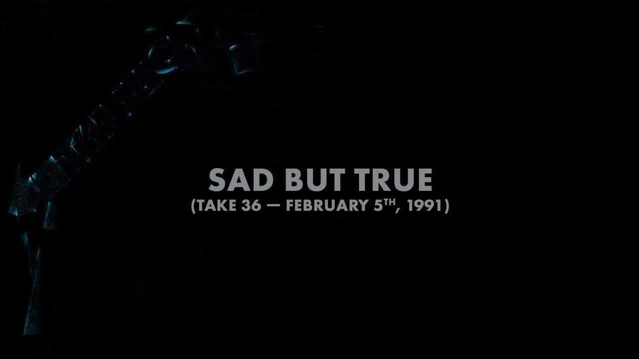 Metallica: Sad But True (Take 36 - February 5th, 1991) (Audio Preview)