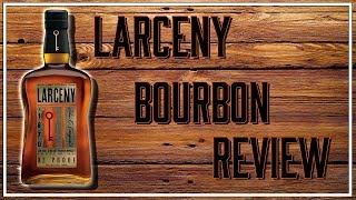 LARCENY BOURBON REVIEW 2018 | BEER BOURBON & GAMES