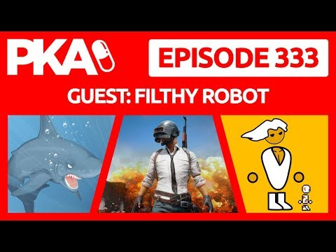 PKA 333 w/Filthy Robot - DaddyOFive Loses Kids, Woody's Child Abuse, Game Of Thrones Spin Off