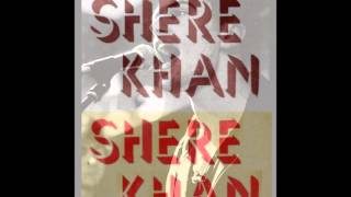 Shere Khan- Can