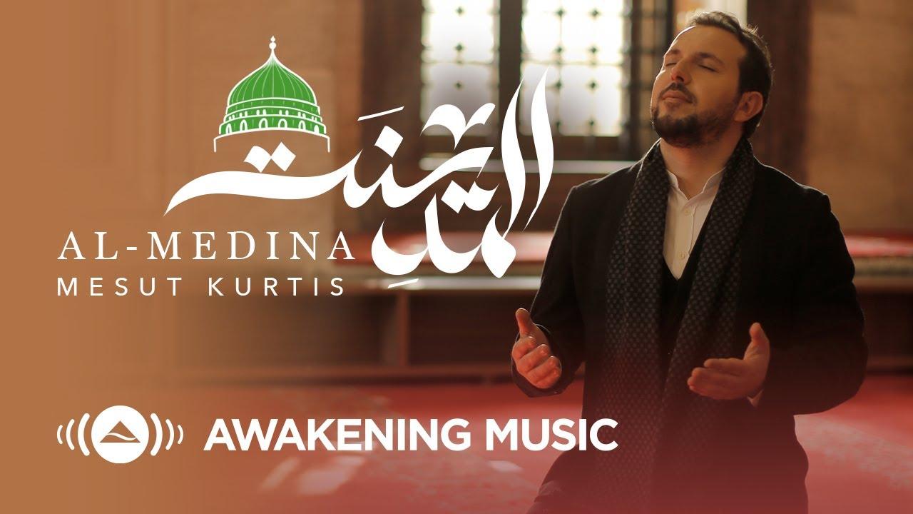Mesut Kurtis - Al-Medina | مسعود كُرتس - المدينة | Official Music Video | Azeem AlShan EP
