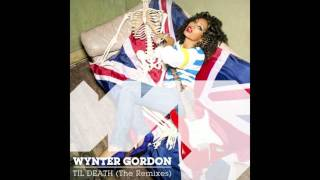Wynter Gordon - Til Death (R3hab Remix)
