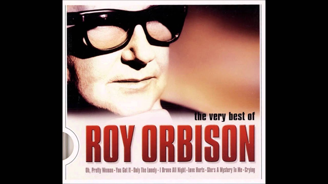 Roy orbison you got it mp3 скачать