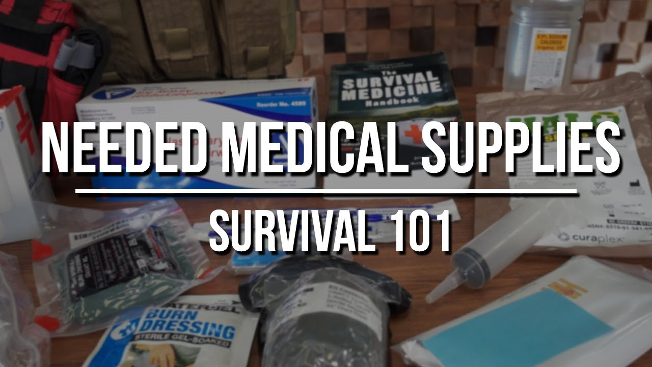 Needed Medical Supplies for Long Term Care and Prepping