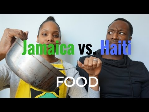 Jamaica vs. Haiti: Food