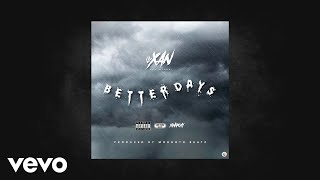 Lil Xan aka Diego - Better Days (Prod Morgoth Beatz) (AUDIO)