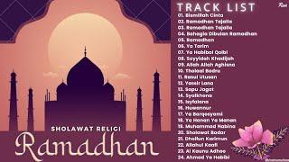 Full Album Sholawat & Religi SPESIAL RAMADHAN - Bismillah Cinta || Ramadhan Tajalla || Ya Tarim
