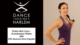 DTH on Demand Open Class: Pilates Mat Class - Grasshopper Pilates with DTH Alumna Gina Papalia
