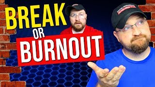 Taking a Break from YouTube, BURNOUT and How it Affects YOU