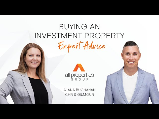 Top Tips for buying an Investment property | CHRIS GILMOUR & ALANA BUCHANAN