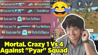 😂MortaL Meets Craziest Squad | PyarEkDhoka, PyarMeDhoka, DhokeMePyar | Why MortaL Is Called DP King
