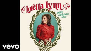 Loretta Lynn - To Heck With Ole Santa Claus (Official Audio) YouTube Videos