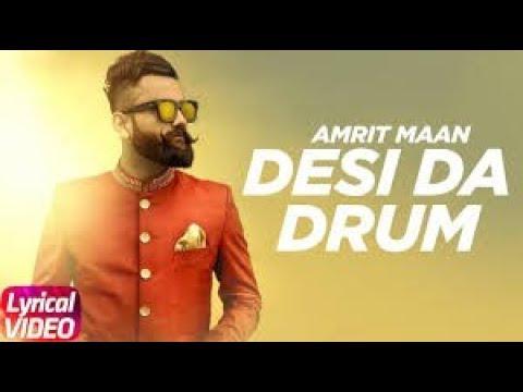 desi-da-drum-lyrics-video-song-by-amrit-maan