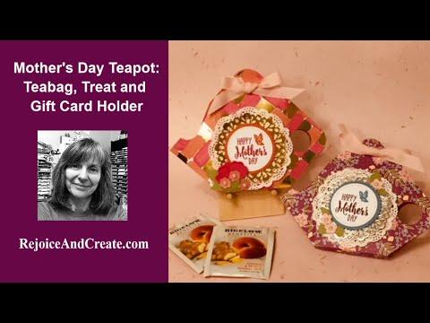 Mother's Day Teapot: Teabag, Treat & Gift Card Holder