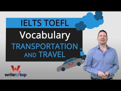 IELTS  TOEFL Academic Vocabulary: Transportation & Travel