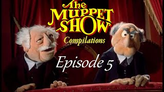 The Muppet Show Compilations - Episode 5: Statler and Waldorf