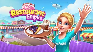 My Restaurant Empire - 3D Decorating Cooking Game