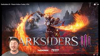 Darksiders 3 - Flame Hollow Trailer (Reaction)