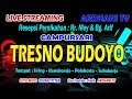 LIVE BERSAMA CS. TRESNO BUDOYO//ARDHANI TV//SETIO MUDO SOUND SYSTEM//SIRING, 21 JUNI 2019