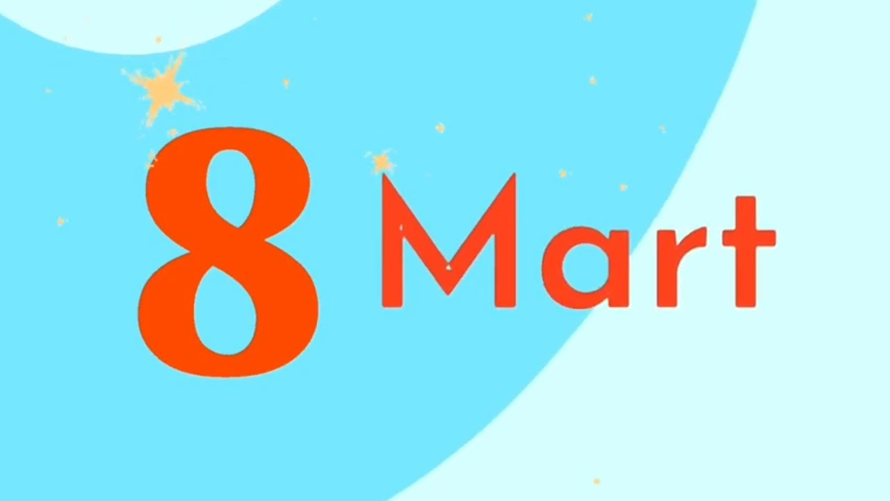 8 Mart Seiri 8 Marta Aid Seirler 8 Marta Aid Seirlər 8 Mart Seiri Youtube