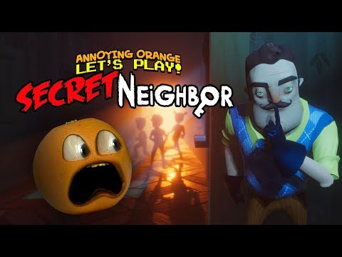 Hello Secret Neighbor! [Annoying Orange Plays]