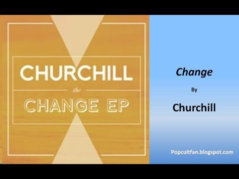 Churchill - Change (Lyrics)