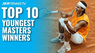 Top 10 Youngest First-Time Masters 1000 Winners!